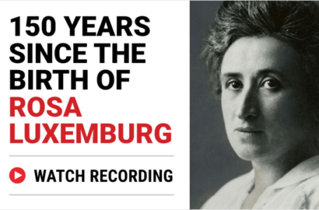 150 years since the birth of Rosa Luxemburg